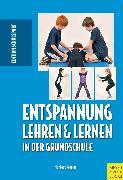 Cover-Bild zu Entspannung lehren & lernen in der Grundschule (eBook) von Fessler, Norbert (Hrsg.)