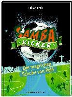 Cover-Bild zu Samba Kicker 02. Die magischen Schuhe von Pelé