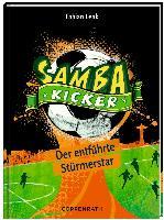 Cover-Bild zu Samba Kicker 04. Der entführte Stürmerstar