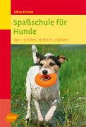 Cover-Bild zu Spassschule für Hunde