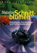 Cover-Bild zu Bildatlas Schnittblumen