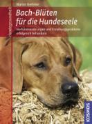 Cover-Bild zu Bach-Blüten für die Hundeseele