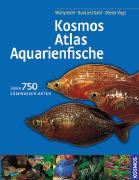 Cover-Bild zu Kosmos-Atlas Aquarienfische