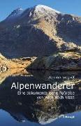 Cover-Bild zu Alpenwanderer - Eine dokumentarische Fußreise von Wien nach Nizza