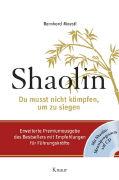 Cover-Bild zu Shaolin - Du musst nicht kämpfen, um zu siegen
