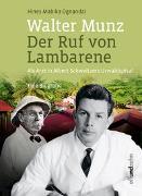 Cover-Bild zu Walter Munz - Der Ruf von Lambarene