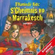 Cover-Bild zu D'Kaminski-Kids: S'gheimnis vo Marrakesch