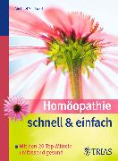 Cover-Bild zu Homöopathie schnell & einfach (eBook) von Schlaadt, Michael