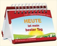 """Cover-Bild zu Tagesspruchkalender 2017 - """"Heute ist mein bester Tag"""""""