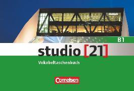 Cover-Bild zu Studio [21], Grundstufe, B1: Gesamtband, Vokabeltaschenbuch