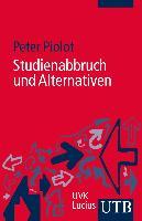 Cover-Bild zu Studienabbruch und Alternativen