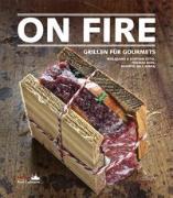 Cover-Bild zu On Fire - Grillen für Gourmets