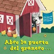 Cover-Bild zu Abre la puerta del granero...(Open the Barn Door Spanish Editon)