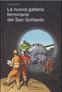 Cover-Bild zu La nuova galleria ferroviaria del San Gottardo