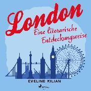 Cover-Bild zu eBook London - Eine literarische Entdeckungsreise