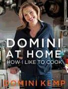 Cover-Bild zu Domini at Home: How I Like to Cook von Kemp, Domini