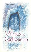 Cover-Bild zu Les Vitraux du Goetheanum