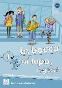 Cover-Bild zu In bocca al lupo, ragazzi! 1. libro dello studente - Kursbuch mit Audio-CD