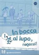 Cover-Bild zu In bocca al lupo - ragazzi! 1. Übungsheft