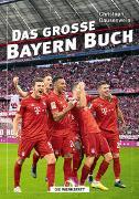 Cover-Bild zu Bausenwein, Christoph: Das große Bayern-Buch