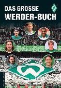 Cover-Bild zu Bausenwein, Christoph: Das große Werder-Buch
