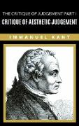 Cover-Bild zu Kant, Immanuel: The Critique of Judgement Part I: Critique of Aesthetic Judgement (eBook)