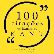 Cover-Bild zu Kant, Immanuel: 100 citações de Immanuel Kant (Audio Download)