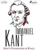 Cover-Bild zu Immanuel Kant, Kant: Kant's Foundations of Ethics (eBook)