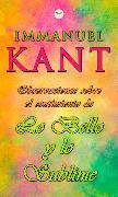 Cover-Bild zu Kant, Immanuel: Observaciones Sobre el Sentimiento de lo Bello y lo Sublime (eBook)