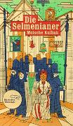 Cover-Bild zu Kulbak, Moische: Die Selmenianer