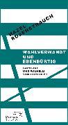 Cover-Bild zu Rosenstrauch, Hazel: Wahlverwandt und ebenbürtig (eBook)
