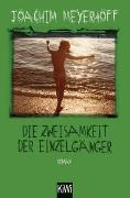 Cover-Bild zu Meyerhoff, Joachim: Die Zweisamkeit der Einzelgänger
