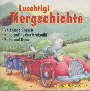 Cover-Bild zu Luschtigi Tiergschichte