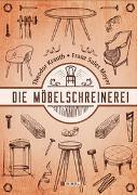 Cover-Bild zu Krauth, Theodor: Die Möbelschreinerei
