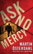 Cover-Bild zu Österdahl, Martin: Ask No Mercy