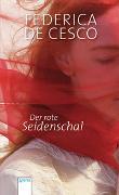 Cover-Bild zu Cesco, Federica de: Der rote Seidenschal
