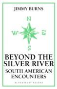Cover-Bild zu Burns, Jimmy: Beyond The Silver River (eBook)
