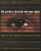 Cover-Bild zu El poder detrás de sus ojos