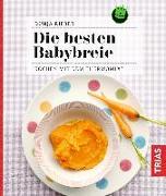 Cover-Bild zu Die besten Babybreie von Rieber, Dunja