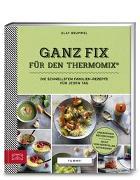 Cover-Bild zu Yummy! Ganz fix für den Thermomix® von Brummel, Olaf