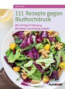 Cover-Bild zu 111 Rezepte gegen Bluthochdruck von Iburg, Anne