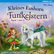 Cover-Bild zu eBook Kleines Einhorn Funkelstern (1+2) Schön, dass wir Freunde sind & Mit dir werden Wünsche wahr