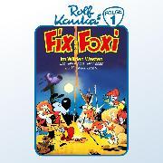 Cover-Bild zu Kauka, Rolf: Fix und Foxi, Folge 1: Im Wilden Westen (Audio Download)