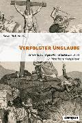 Cover-Bild zu Richter, Susan (Hrsg.): Verfolgter Unglaube (eBook)