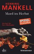Cover-Bild zu Mankell, Henning: Mord im Herbst