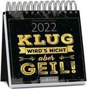 Cover-Bild zu Miniwochenkalender Klug wird's nicht, aber geil 2022