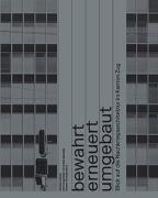 Cover-Bild zu Hanak, Michael: Bewahrt, erneuert, umgebaut