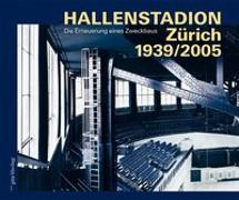 Cover-Bild zu Adam, Hubertus (Beitr.): Hallenstadion Zürich 1939/2005
