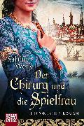 Cover-Bild zu Weiß, Sabine: Der Chirurg und die Spielfrau (eBook)