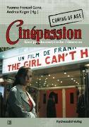 Cover-Bild zu Bernet, Hans Peter (Beitr.): Cinépassion - Coming of Age (eBook)